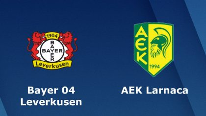Leverkusen vs AEK Larnaca (23h55 ngày 04/10: Cúp Europa League)